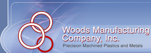 Woods Manufacturing Company, Inc. | Precision Machined Plastics and Metals